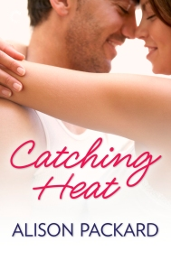 Catching Heat by Alison Packard